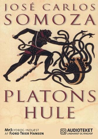 José Carlos Somoza: Platons hule