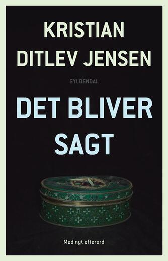 Kristian Ditlev Jensen (f. 1971): Det bliver sagt