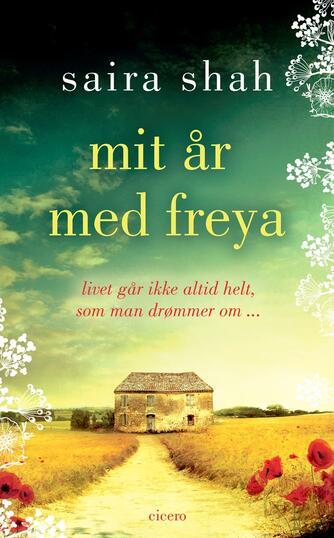 Saira Shah: Mit år med Freya