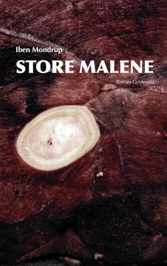 Iben Mondrup: Store Malene : roman