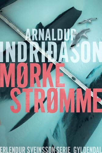 Arnaldur Indriðason: Mørke strømme