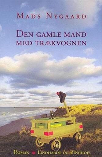 Mads Nygaard (f. 1969-10-17): Den gamle mand med trækvognen