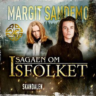 Margit Sandemo: Skandalen (Ved Rasmus Klitgaard Hansen)