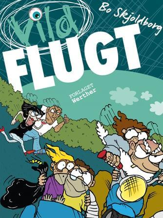 Bo Skjoldborg: Vild flugt : let-action
