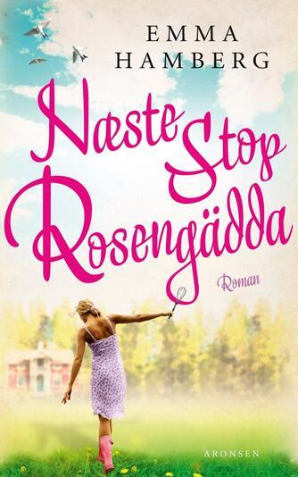 Emma Hamberg: Næste stop Rosengädda!