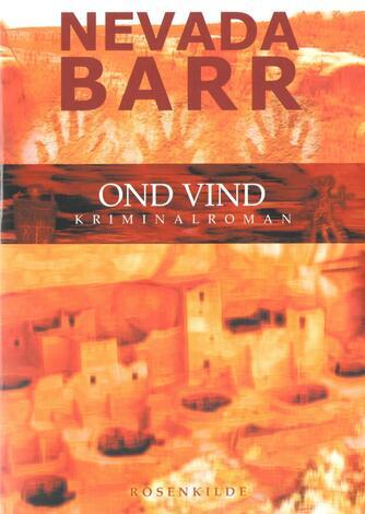 Nevada Barr: Ond vind : kriminalroman