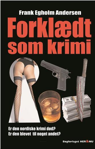 Frank Egholm Andersen: Forklædt som krimi