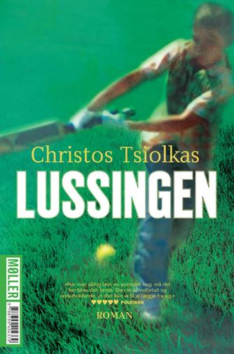 Christos Tsiolkas: Lussingen