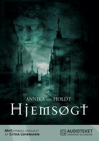 Annika von Holdt: Hjemsøgt
