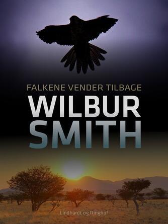 Wilbur A. Smith: Falkene vender tilbage
