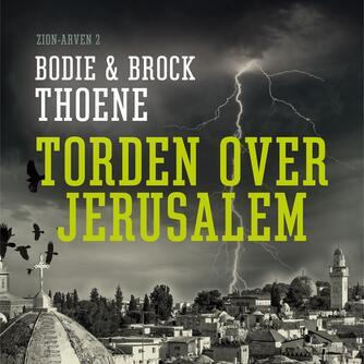 Bodie Thoene: Torden over Jerusalem