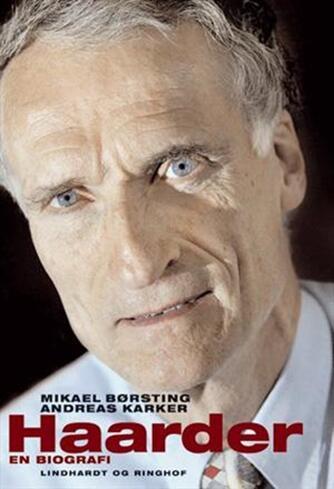 : Haarder : en biografi