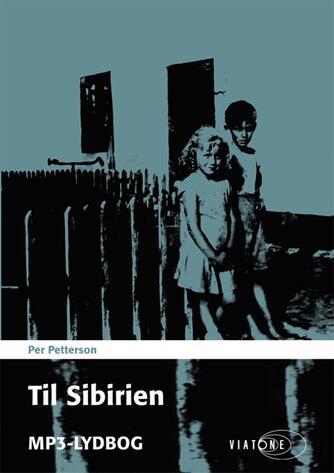 Per Petterson: Til Sibirien