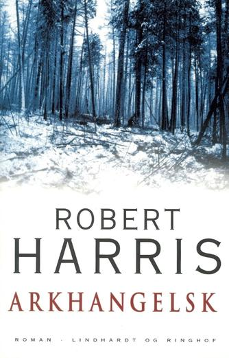 Robert Harris (f. 1957): Arkhangelsk