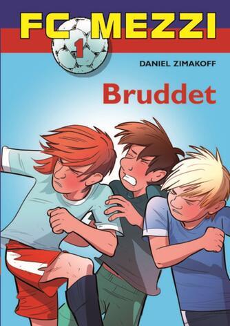 Daniel Zimakoff: Bruddet