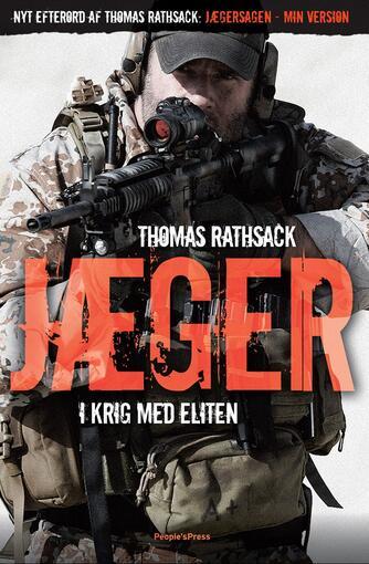 Thomas Rathsack, Dennis Drejer: Jæger : i krig med eliten