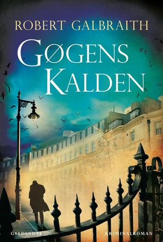 Robert Galbraith: Gøgens kalden