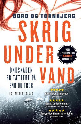 Jeanette Øbro Gerlow: Skrig under vand
