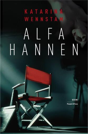 Katarina Wennstam: Alfahannen