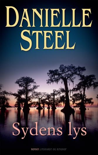 Danielle Steel: Sydens lys : roman