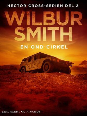 Wilbur A. Smith: En ond cirkel : roman