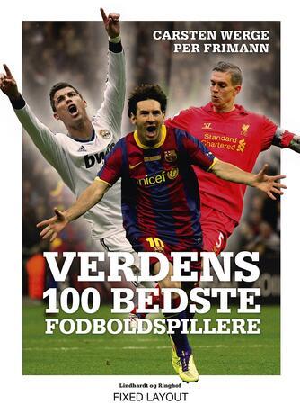 Carsten Werge, Per Frimann: Verdens 100 bedste fodboldspillere