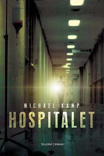 Michael Kamp (f. 1974): Hospitalet
