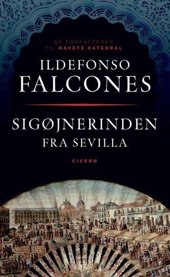 Ildefonso Falcones: Sigøjnerinden fra Sevilla