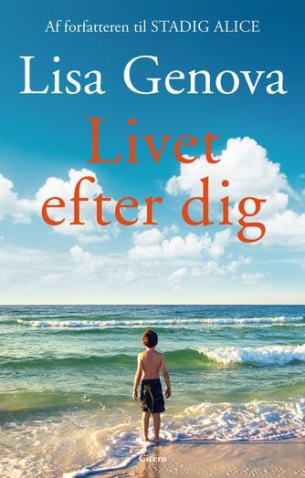 Lisa Genova: Livet efter dig