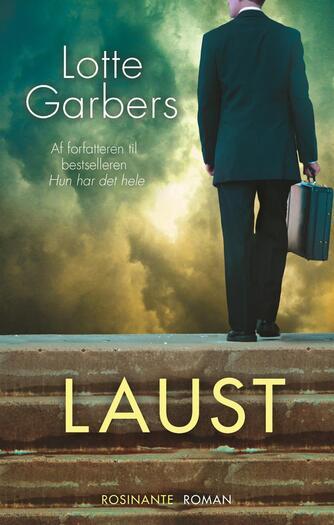 Lotte Garbers: Laust : roman