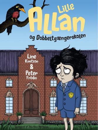 Line Knutzon: Lille Allan og dobbeltgængerskolen