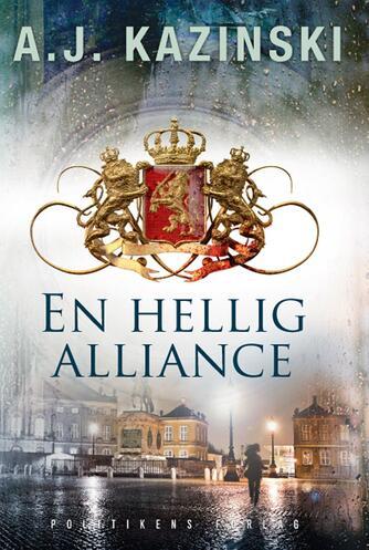 A. J. Kazinski: En hellig alliance
