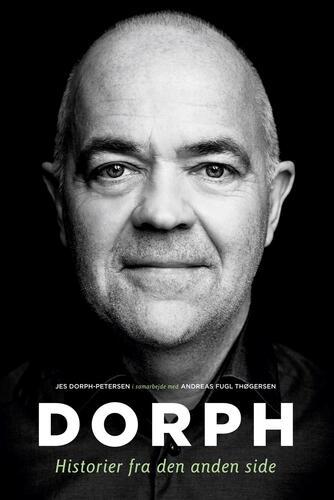 Jes Dorph-Petersen, Andreas Fugl Thøgersen: Dorph - historier fra den anden side