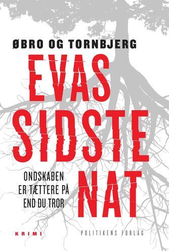 Jeanette Øbro Gerlow: Evas sidste nat