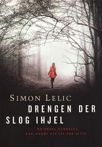 Simon Lelic: Drengen der slog ihjel