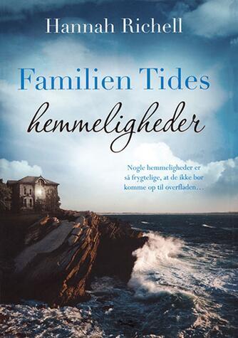 Hannah Richell: Familien Tides hemmeligheder
