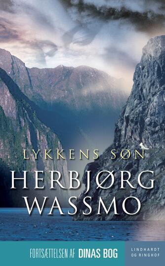 Herbjørg Wassmo: Lykkens søn