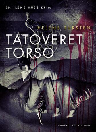 Helene Tursten: Tatoveret torso