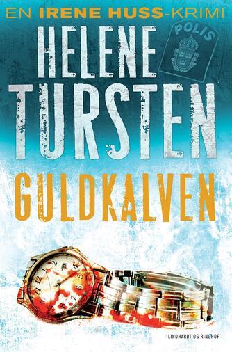 Helene Tursten: Guldkalven