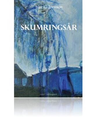 Ivar G. Jonsson: Skumringsår