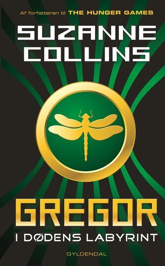 Suzanne Collins: Gregor - i dødens labyrint