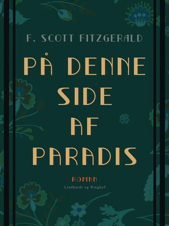 F. Scott Fitzgerald: På denne side af Paradis : roman