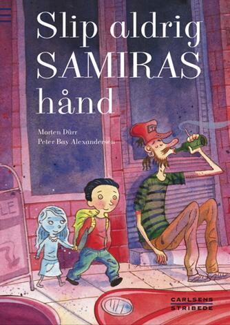Morten Dürr: Slip aldrig Samiras hånd