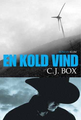 C. J. Box: En kold vind