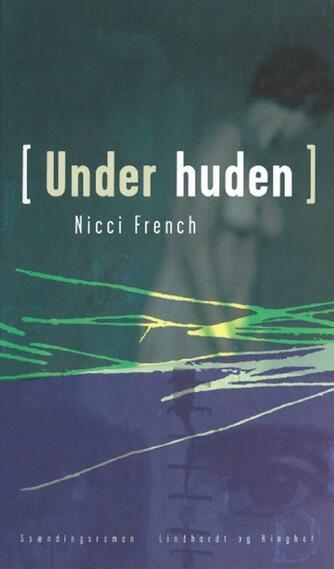 Nicci French: Under huden