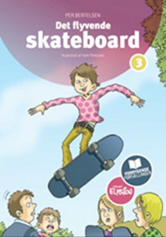 Per Bertelsen: Det flyvende skateboard