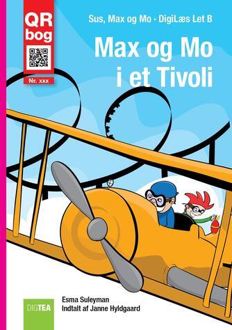 Esma Suleyman: Max og Mo i et tivoli : QR bog