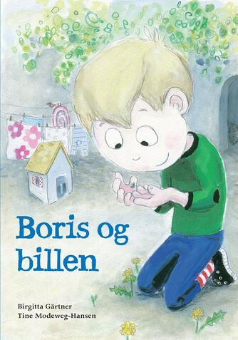 Birgitta Gärtner, Tine Modeweg-Hansen: Boris og billen