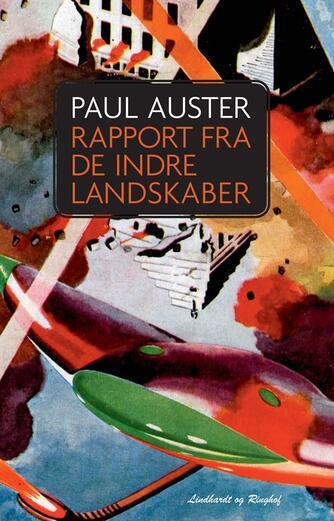 Paul Auster: Rapport fra de indre landskaber