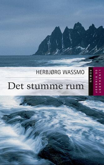 Herbjørg Wassmo: Det stumme rum : roman